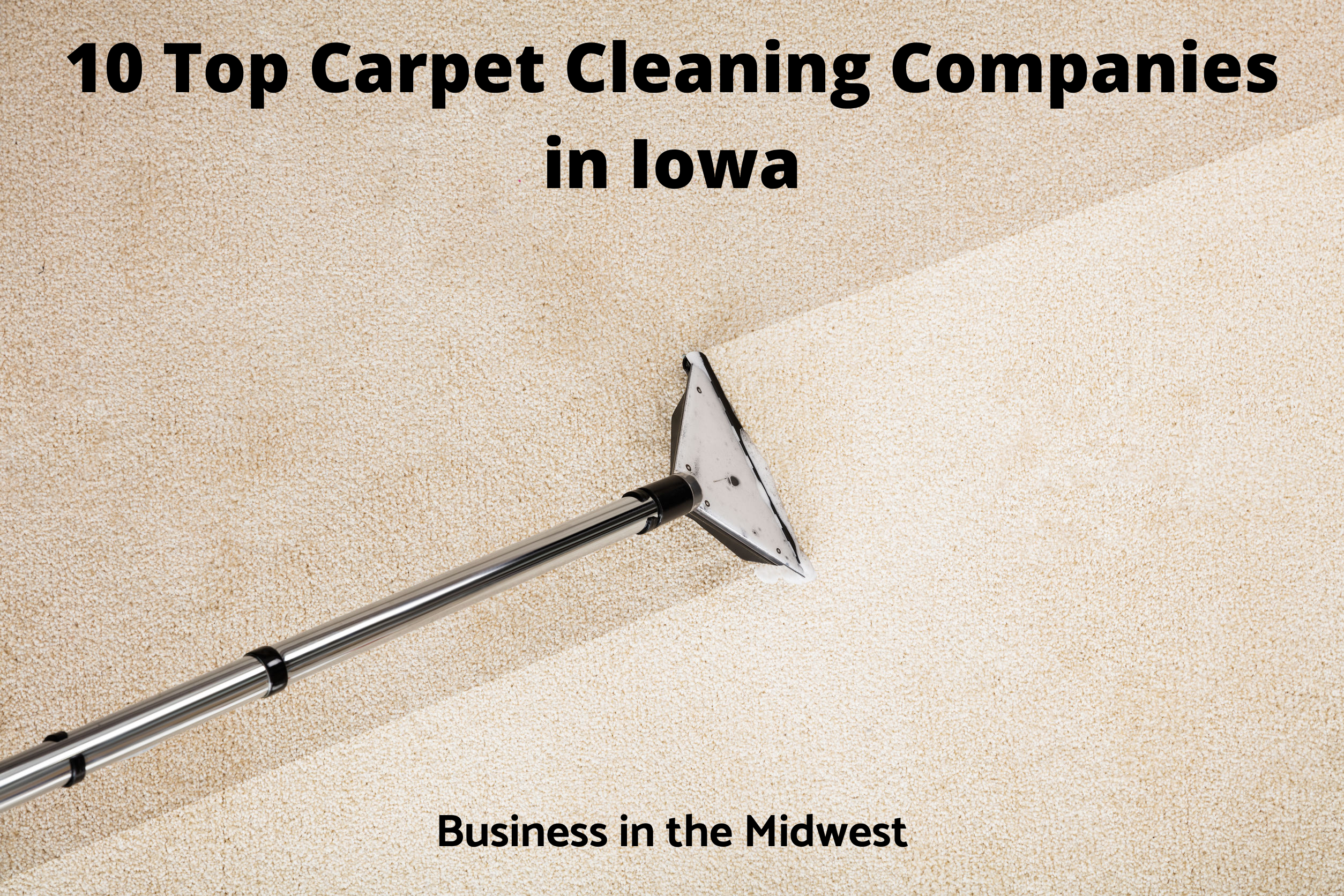 Carpet Cleaning Companies in Iowa