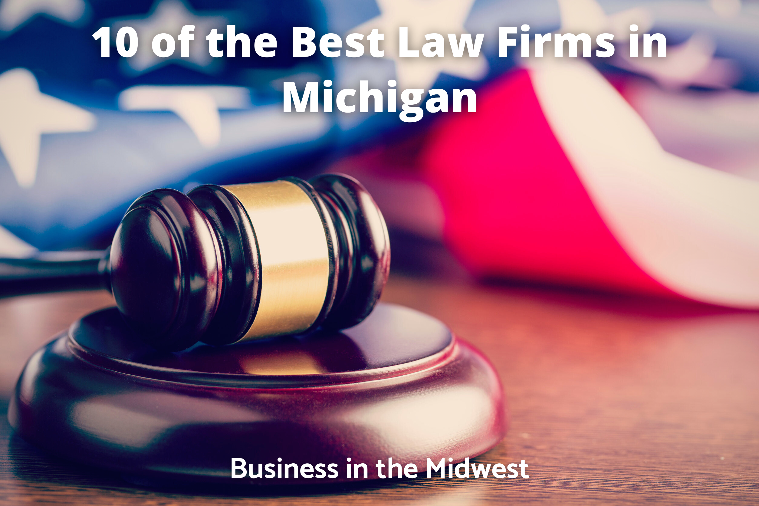best law firms in Michigan